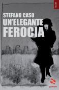 Un'elegante Ferocia [ITA]