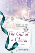 The Gift of a Charm