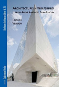 Architecture in Wolfsburg