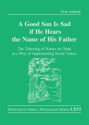 A Good Son is Sad If He Hears the Name of His Father