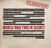 World War Two in Secret