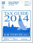Your Federal Income Tax for Individuals Tax Guide 2014 for Individuals