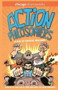Action Philosophers: The Play