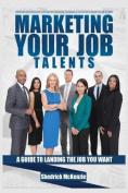 Marketing Your Job Talents