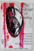 The Language of Bleeding [Spanish]