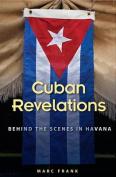 Cuban Revelations