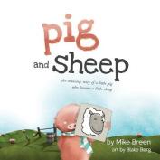 Pig and Sheep