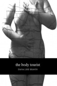 The Body Tourist