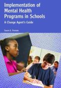 Implementation of Mental Health Programs in Schools