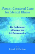Person-Centered Care for Mental Illness