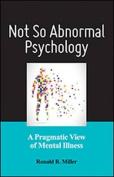 Not So Abnormal Psychology