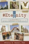 #Eternity