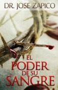 El Poder de Su Sangre [Spanish]