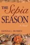 The Sepia Season