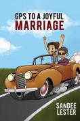 GPS to a Joyful Marriage