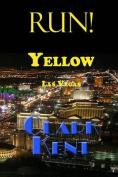 Run! Yellow Las Vegas