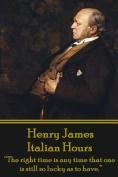 Henry James - Italian Hours