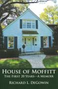 House of Moffitt