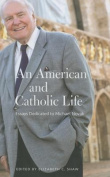 An American and Catholic Life
