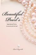 Beautiful Pearl's, Inspirational Poetry Accessories for the Soul