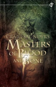 Masters of Blood and Bone