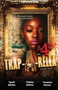 Trap-A-Rella 4
