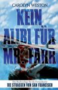 Kein Alibi Fur MR Farr [GER]