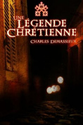Une Legende Chretienne [FRE]