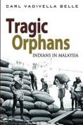 Tragic Orphans