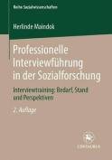 Professionelle Interviewfuhrung in Der Sozialforschung [GER]