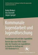 Kommunale Jugendarbeit Und Jugendforschung [GER]
