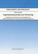 Organisationskonflikte Und Tarifvertrag [GER]