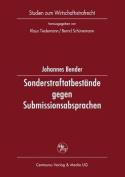 Sonderstraftatbestande Gegen Submissionsabsprachen [GER]
