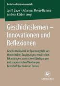 Geschichtslernen - Innovationen Und Reflexionen [GER]