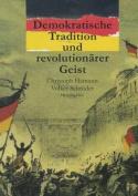 Demokratische Tradition Und Revolutionarer Geist [GER]