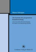 Die Systeme Der Progressiven Kundenwerbung Unter Besonderer Berucksichtigung Des Multi-Level-Marketing-Systems  [GER]