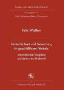 Bestechlichkeit Und Bestechung Im Geschaftlichen Verkehr - Internationale Vorgaben Und Deutsches Strafrecht  [GER]