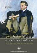 Psychologie Des Personlichen Ausdrucks [GER]