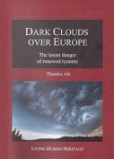 Dark Clouds Over Europe