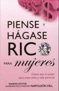 Piense y Hagase Rico Para Mujeres [Spanish]