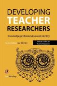 Developing Teacher Researchers