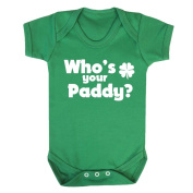'Who's Your Paddy' Irish Green St Patrick's Day babygrow