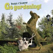 Bodgit and Scarper Go Gardening 2016