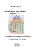 """""""Dans Le Vieux Parc Solitaire Et Glace..."""" [FRE]"""