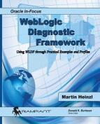 Weblogic Diagnostic Framework