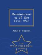 Reminiscences of the Civil War - War College Series