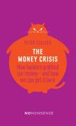 The Money Crisis