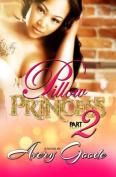 Pillow Princess Part 2