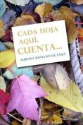 Cada Hoja Aqui, Cuenta... [Spanish]