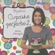 Objetivo: Cupcake Perfecto #2 / Objective [Spanish]